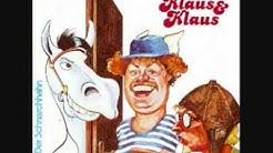 Klaus & Klaus  Da steht ein Pferd aufm Flur