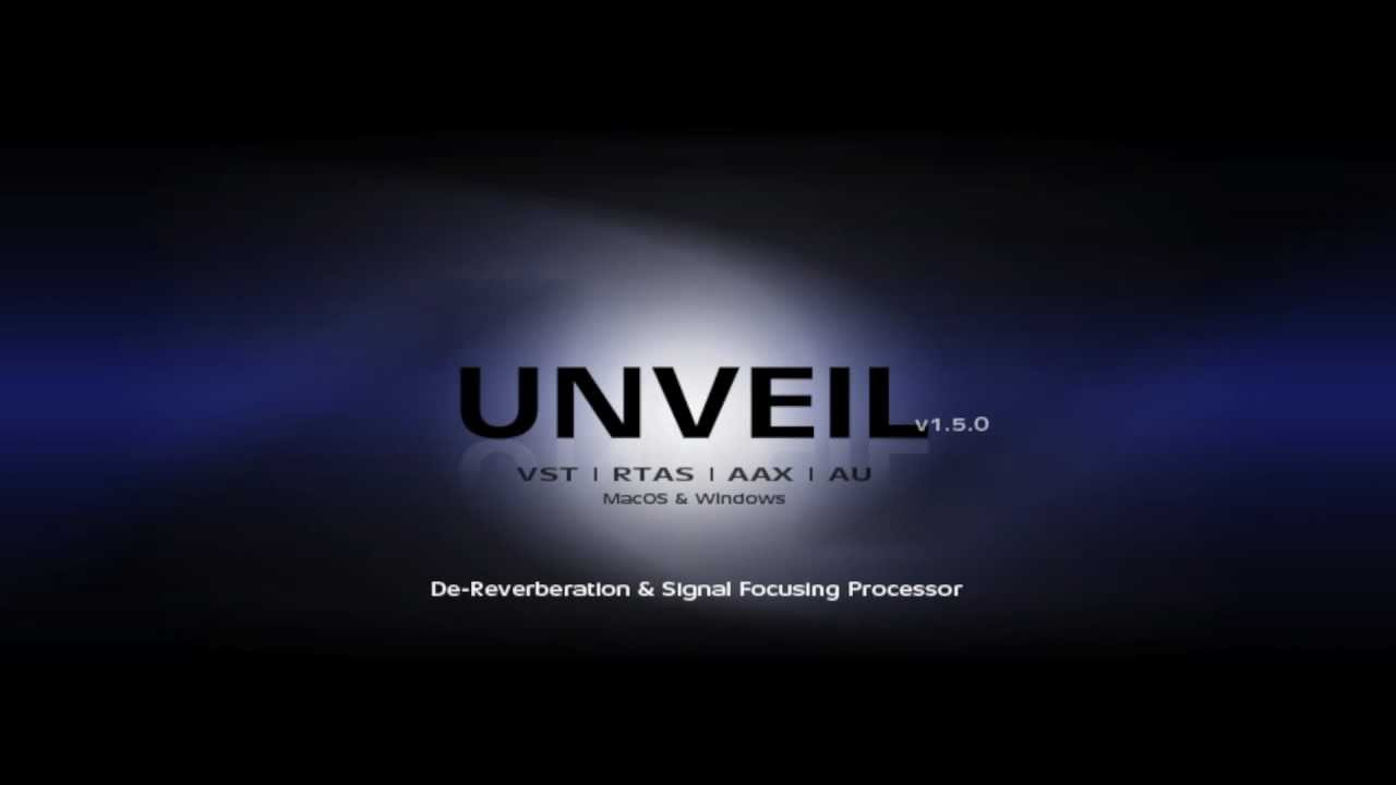 UNVEIL v1 5 Released - Now For VST, RTAS & AAX on MacOS X and Windows