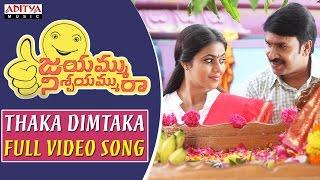 Thaka Dimtaka Full Video Song || Jayammu Nischayammu Ra Full Video Songs || Srinivas Reddy, Poorna