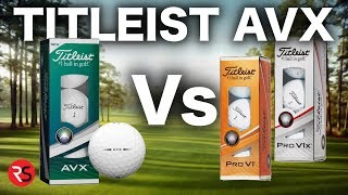 REVIEW - TITLEIST AVX GOLF BALL Vs PRO V1 & PRO V1X