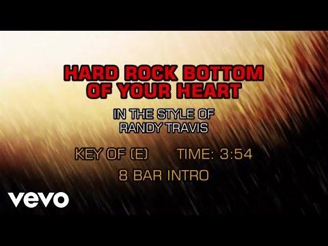 Randy Travis - Hard Rock Bottom Of Your Heart (Karaoke)