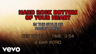 Randy Travis - Hard Rock Bottom Of Your Heart (Karaoke)