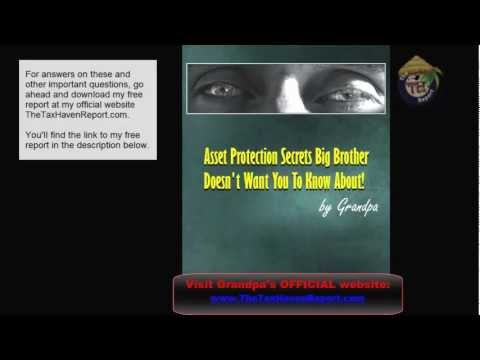 Asset Protection Secrets Big Brother Doesnt Want You To Know About!  Grandpa