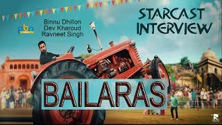Bailaras (ਬਾਈਲਾਰਾਸ)  ludhiana promtions binnu dhillon dev kharoud ravneet singh with pbn music
