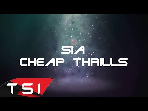 Sia - Cheap Thrills ( Lyrics )