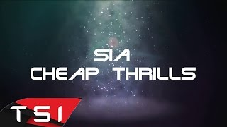 vuclip Sia - Cheap Thrills ( Lyrics )