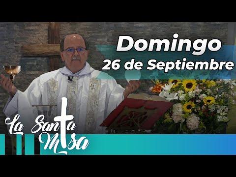MISA DE HOY, Domingo 26 De Septiembre De 2021 - Cosmovision