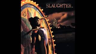 Slaughter Stick It To Ya