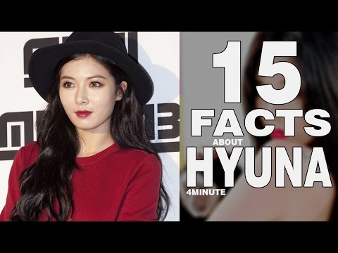15 Interesting FACTS ABOUT HYUNA [4MINUTE] that will blow your mind