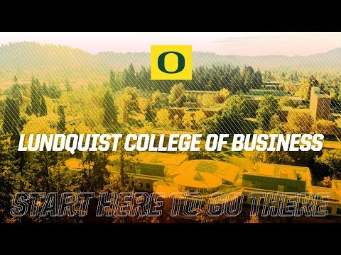 University of Oregon   Lundquist College of Business