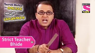 Your Favorite Character | Bhide Is A Strict Teacher | Taarak Mehta Ka Ooltah Chashmah thumbnail