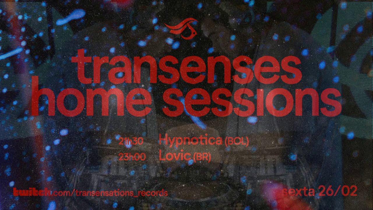 Transenses Home Sessions #15 |   HYPNOTICA (BOL) | feb2021