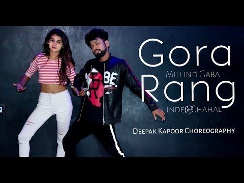 Gora Rang: Inder Chahal, Millind Gaba   DANCE COVER   DEEPAK KAPOOR