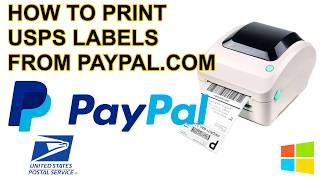 How to Print 4x6 Shipping Label for USPS Postage from Paypal.com instead of USPS.com on Windows