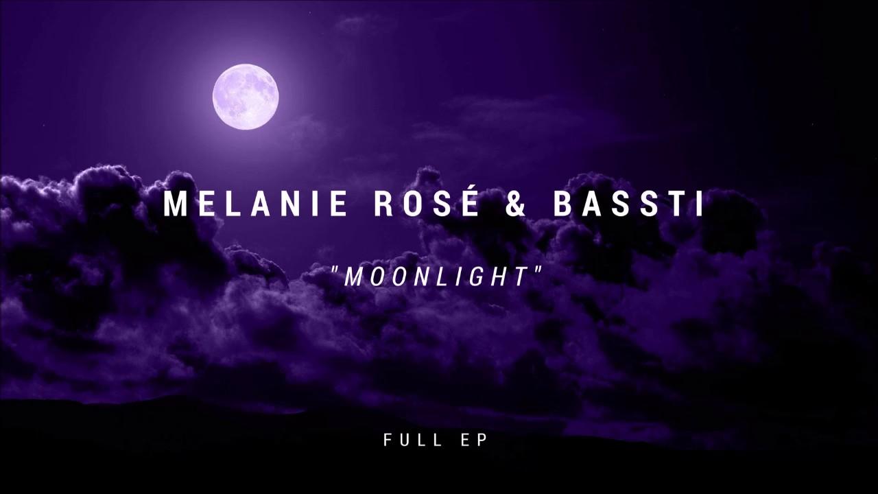 Download Melanie Rosé x Bassti - Moonlight (Full EP) [HD]