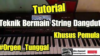 Tutorial Teknik Bermain String Dangdut Saat Mengiringi Lagu Khusus Pemula
