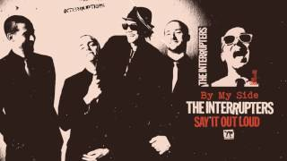"""The Interrupters - """"By My Side"""""""