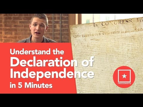 Understand the Declaration of Independence in 5 Minutes (Freedomists Show Episode 5)