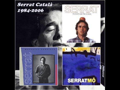 Joan Manuel Serrat - Català 1984-2006