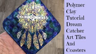 Dream Catcher Art Tiles and Coasters Arteza Temporary Tattoo DIY Polymer Clay Tutorial