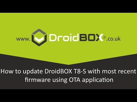 How to update DroidBOX T8-S with most recent firmware using OTA
