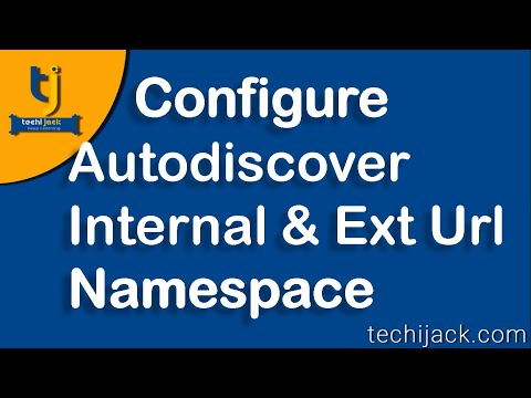 Configure Autodiscover, External And Internal Url For Owa In Exchange 2016
