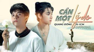 Cần Một Lý Do - K-icm x Quang Đông Full HD