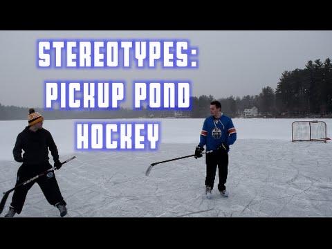 Stereotypes: Pickup Pond Hockey
