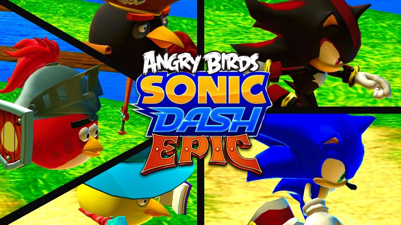 AN UNUSUAL CROSSOVER    (Sonic Dash [Angry Birds Epic])