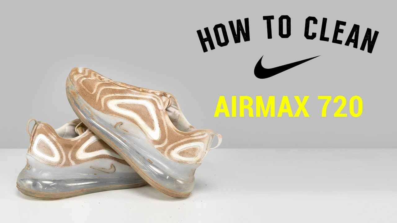 How To Clean Nike Airmax 720 With