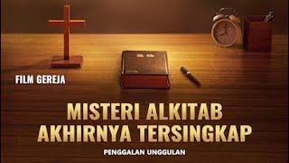 Film Rohani - Menguak Misteri Tentang Alkitab(2)Membongkar: Hubungan Antara Tuhan dan Alkitab