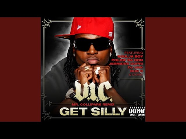 Get Silly (Mr. ColliPark Remix Extended) (feat. E-40, Jay Rock, Jermaine Dupri, Bun B, Polow da...