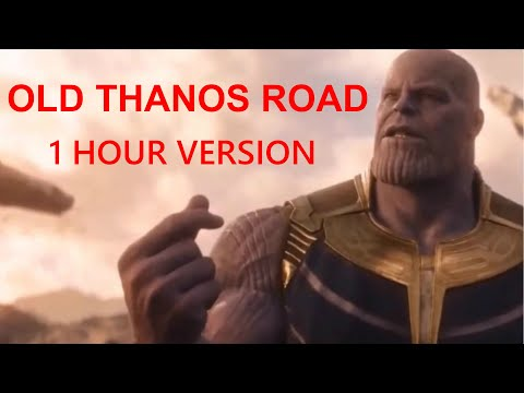 old-thanos-road-(old-town-road---avengers-endgame-parody)-1-hour-version