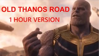 Old Thanos Road (Old Town Road - Avengers Endgame Parody) 1 Hour Version