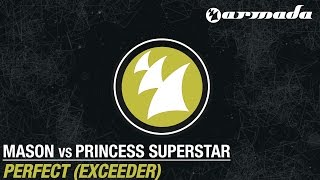 Mason vs Princess Superstar - Perfect [Exceeder] (Original Mix)