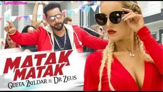 Geeta zalidar Matak matak video Feat. Dr Zeus | latest punjabi song 2016