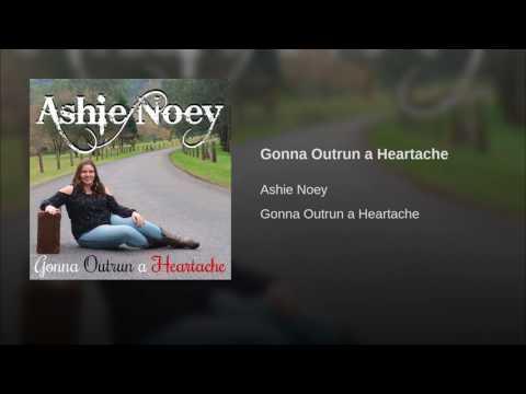 Gonna Outrun a Heartache - Original Song