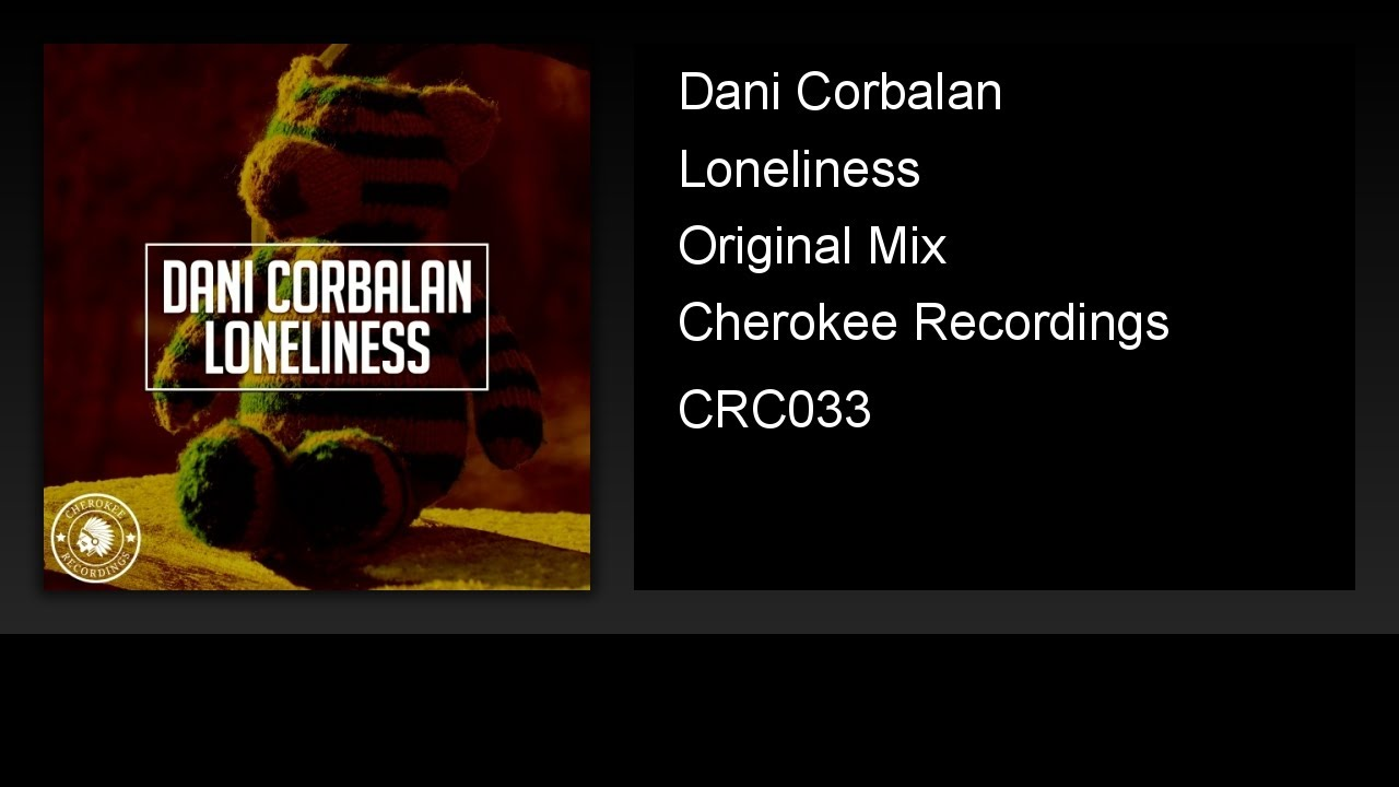 Dani Corbalan - Loneliness (Original Mix)