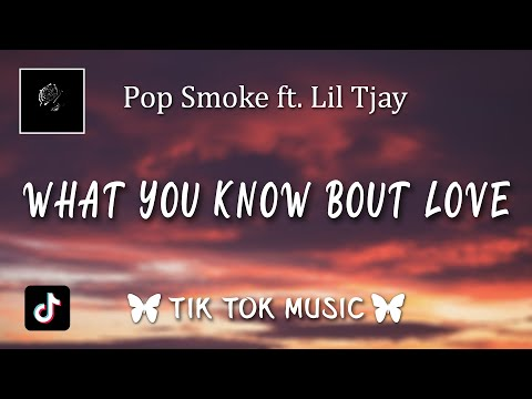 "Pop Smoke – What You Know Bout Love (Lyrics) ""I think I'm falling in love"""