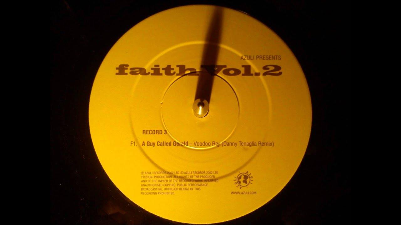 Download A guy called Gerald - Voodoo ray ( Danny Tenaglia remix )
