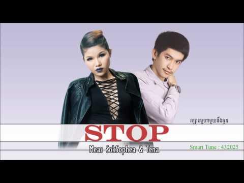Meas SokSophea & Tena - STOP [Official Audio + Lyrics]