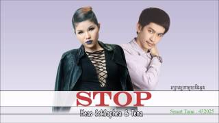Meas SokSophea & Tena - STOP [Official Audio + Lyrics]