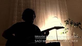 İbrahim Erkal Unutmayacağım Guitar Cover Sadi Memiş