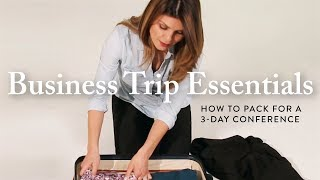 Business Trip Essentials: How to Pack for a 3-Day Conference