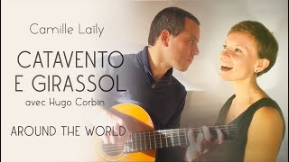Around the World #1.5 Brésil - Catavento e girassol