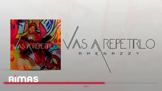 Vas A Repetirlo El Nene La Amenaza Amenazzy Cover Audio.mp3