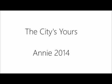 The City's Yours Lyrics (Annie 2014)