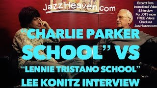 *Jazz Lessons* Lee Konitz on his Development: *Charlie Parker* School vs. *Lenny Tristano* School