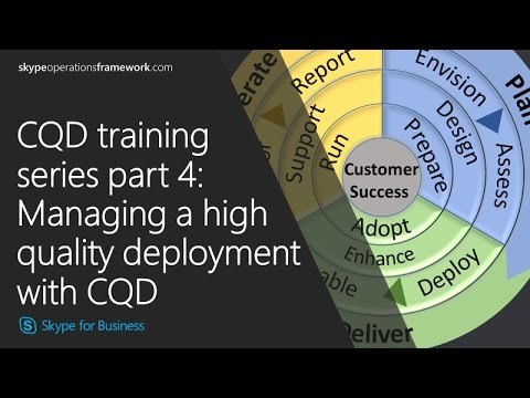 CQD training Series part 4: Managing a high quality deployment with CQD