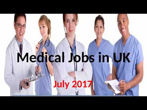 Medical Jobs in UK July